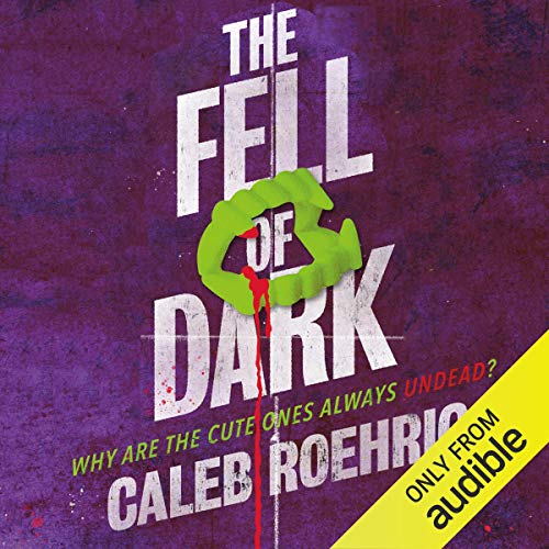 The Fell of Dark  By  cover art
