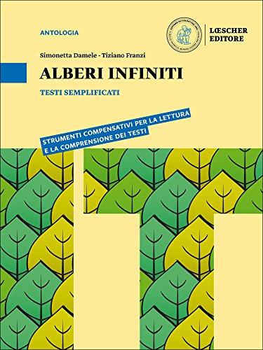 Alberi Infiniti Testi Semplificati Per Le Scuole Superiori Con E Book Con Espansione Online