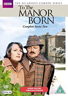 To The Manor Born - Complete Series Two