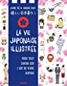 La vie japonaise illustrée par Kishi