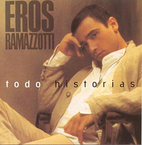 Todo Historias by Eros Ramazzotti (1993-08-17)