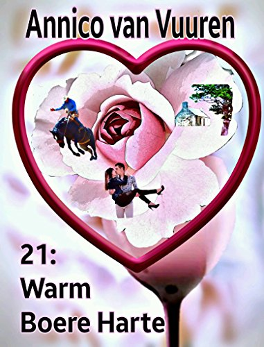 21 vir WARM BOEREHARTE (Afrikaans Edition)