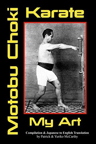 Karate ~ My Art by Motobu Choki: Watashi no Karate-jutsu (Legend of the Fist, Band 2)