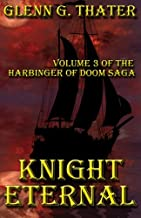 Knight Eternal: Harbinger of Doom -- Volume 3