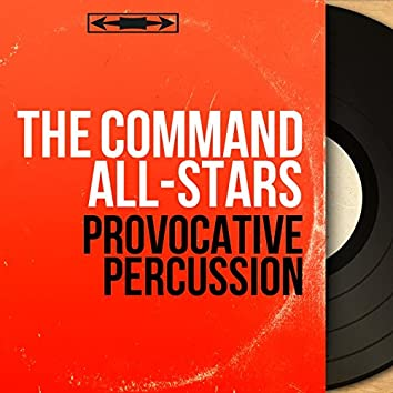 Provocative Percussion (Mono Version)