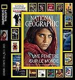 National Geographic : Une fenêtre sur le monde