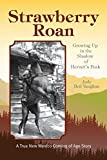 Strawberry Roan: Growing Up in the Shadow of Hermit's Peak