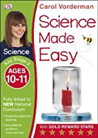 Science Made Easy Ages 10-11 Key Stage 2key Stage 2, Ages 10-11 (Carol Vorderman's Science Made Easy) by Carol Vorderman(2014-07-01)