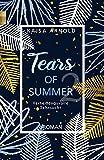 Tears of Summer 2: Verheißungsvolle Sehnsucht
