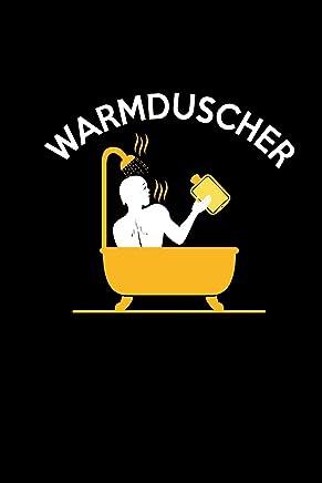 Warmduscher: Notizbuch als Geschenk für Lehrer & Freunde | Witz Sarkasmus Lustige Geschenkideen Büro