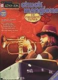 Chuck Mangione: Jazz Play-Along Volume 127