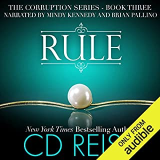 Rule                   By:                                                                                                                                 CD Reiss                               Narrated by:                                                                                                                                 Mindy Kennedy,                                                                                        Brian Pallino                      Length: 8 hrs and 18 mins     411 ratings     Overall 4.7