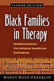 Black Families in Therapy: Understanding the African American Experience