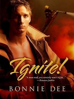 Ignite! by [Bonnie Dee]