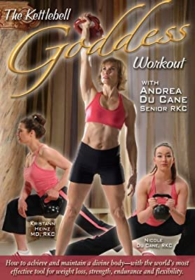 The Kettlebell Goddess Workout: How to Achieve and Maintain a Divine Body with the World's Most Effective Tool for Weight Loss, Strength, Endurance and Flexibility from Dragon Door Publications