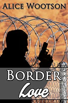 Border Love by [Alice Wootson]