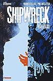 Shipwreck. Naufragio (Vol. 1) (Aftershock)