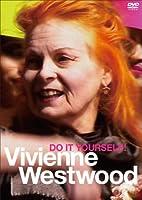 ヴィヴィアン・ウエストウッド DO IT YOURSELF! [DVD]
