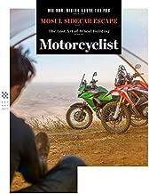 Motorcyclist Magazine September October 2017 MOSUL SIDECAR ESCAPE, Big Sur
