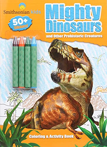 Smithsonian Kids: Mighty Dinosaurs Coloring & Activity Book (Coloring Book with Crayons)