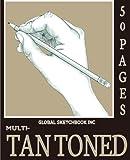 Global Sketchbook INC. Multi-Tan Toned: Multi-Toned Tan Sketchbook 7.5'x9.25' 50 Pages Matte Cover (Toned Sketchbook) (Toned Paper) (Toned Paper Sketch Book)
