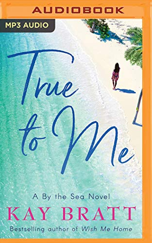 True to Me (By the Sea Novel)