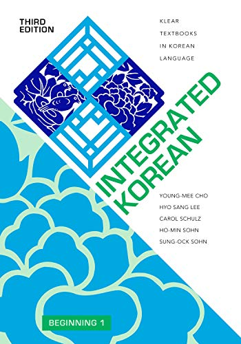 Integrated Korean: Beginning 1, Third Edition (KLEAR Textbooks in Korean Language)
