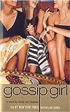 Gossip Girl #1: A Novel by Cecily von Ziegesar (Gossip Girl (1))