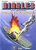 Biggles présente..., Tome 7 - Christian Mathelot