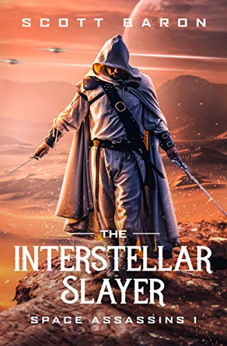 The Interstellar Slayer: Space Assassins 1