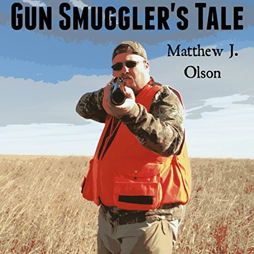 Gun Smuggler's Tale audiobook cover art