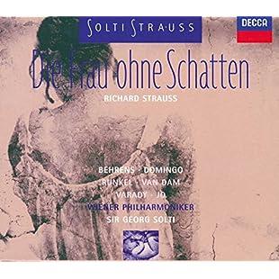 Richard Strauss Die Frau Ohne Schatten