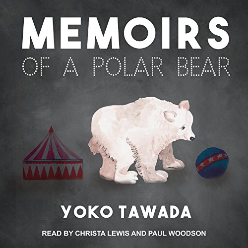 Memoirs of a Polar Bear audiobook cover art