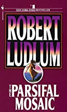[The Parsifal Mosaic] (By: Robert Ludlum) [published: April, 1996]