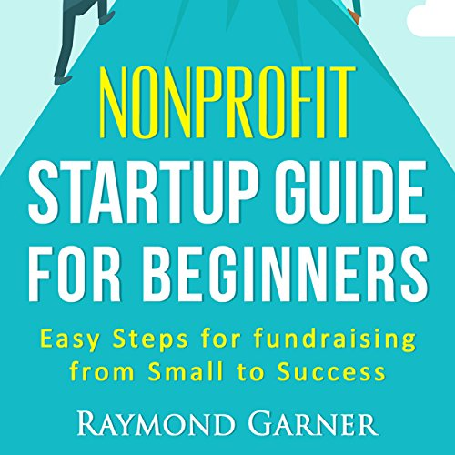 Nonprofit Startup Guide for Beginners audiobook cover art
