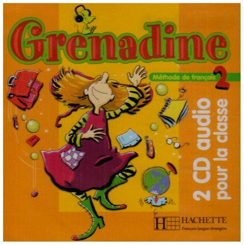 Grenadine 2 - CD audio classe (x2): Grenadine 2 - CD audio classe (x2)