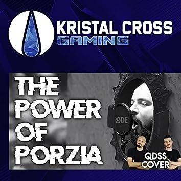 The Power of Porzia (Un Tributo a QDSS)