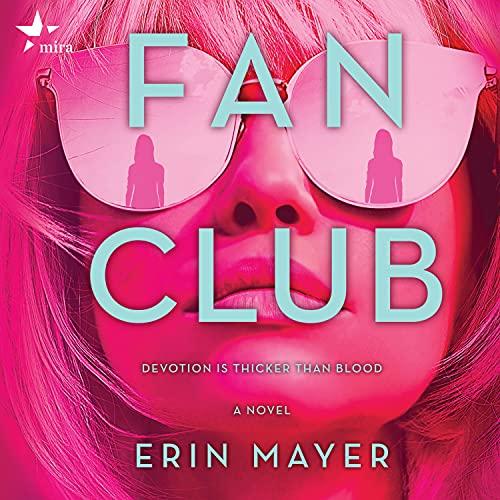Fan Club: A Novel