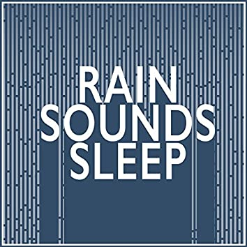 Rain Sounds: Sleep