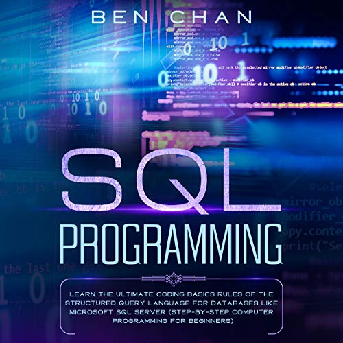 SQL Programming Audiobook By Ben Chan cover art