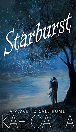 Starburst (A Place to Call Home Book 1) (English Edition)