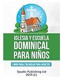 Iglesia y Escuela Dominical para niños: Libro para colorear para niños