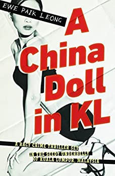 China Doll in Kl by Ewe Paik-Leong  2014-10-01