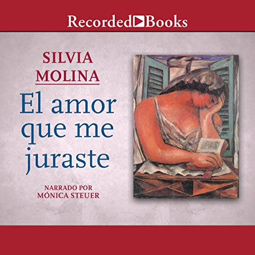 El amor que me juraste [The Love That You Swore to Me] audiobook cover art