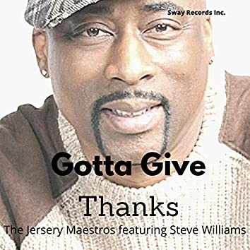 Gott'a Give Thanks the Jersey Maestros Baby Boy Steve Williams