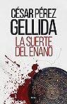 La suerte del enano par Pérez Gellida