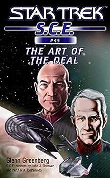 Star Trek: The Art of the Deal (Star Trek: Starfleet Corps of Engineers Book 45) by [Glenn Greenberg]