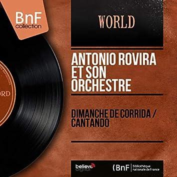 Dimanche de Corrida / Cantando (Mono Version)