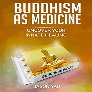 Buddhism as Medicine audiobook cover art