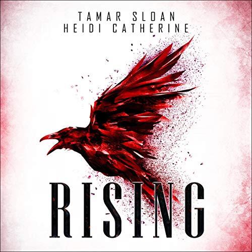 Rising Audiobook By Heidi Catherine, Tamar Sloan cover art